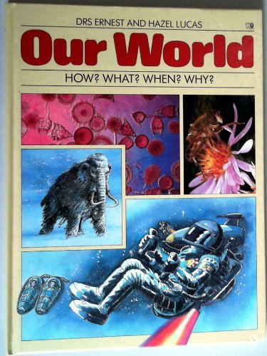 Our World By Ernest Lucas
