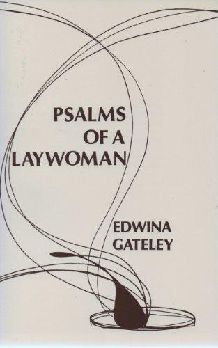 Psalms of a Laywoman By Edwina Gately