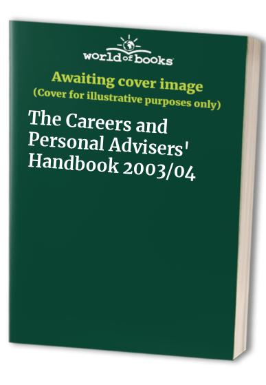 The Careers and Personal Advisers' Handbook By Alison Dixon