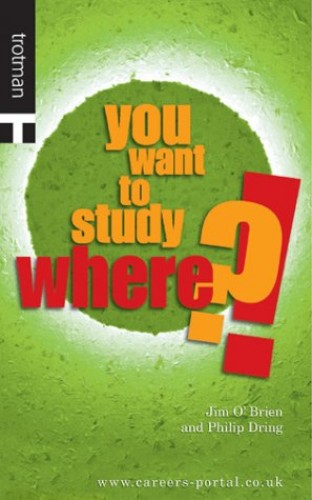 You Want to Study Where?! By Jim O'Brien