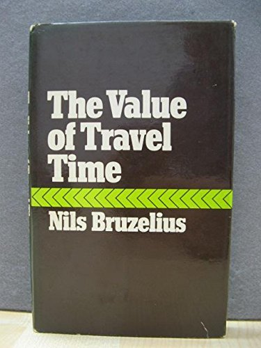 Value of Travel Time By Nils Bruzelius