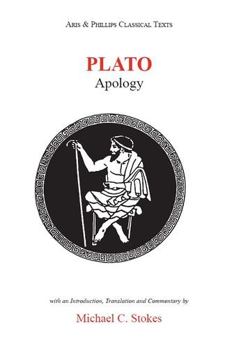 Plato: Apology of Socrates By Edited and translated by Michael C. Stokes
