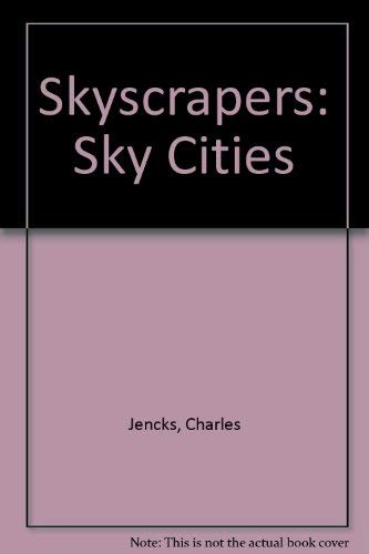 Skyscrapers By Charles Jencks