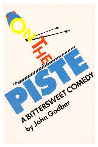 On the Piste by John Godber