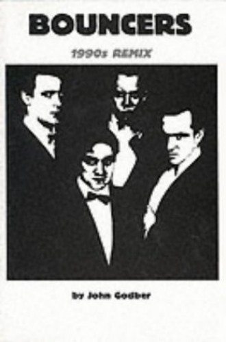 Bouncers (1990's Remix) by John Godber