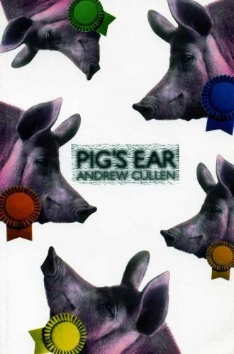 Pig's Ear By Andrew Cullen