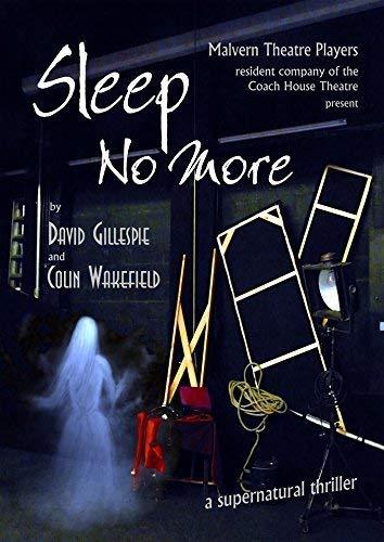 Sleep No More By David Gillespie