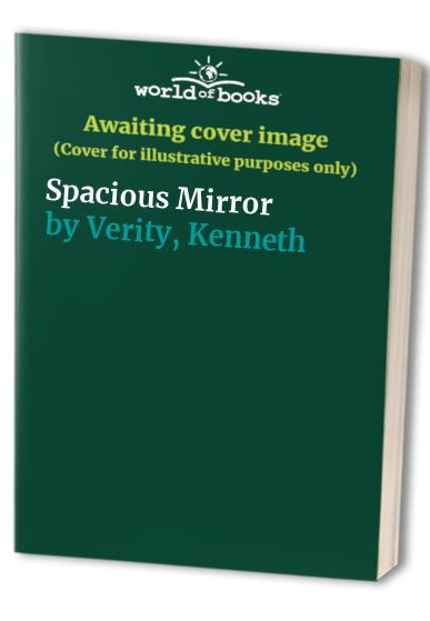 Spacious Mirror By Kenneth Verity