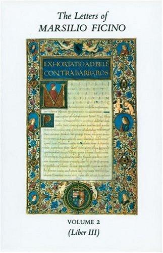 The Letters of Marsilio Ficino: v. 2 by Marsilio Ficino