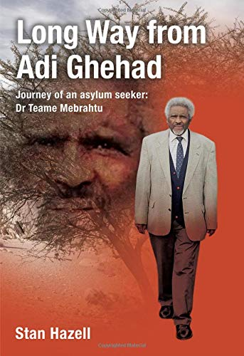 Long Way from Adi Ghehad By Stan Hazell