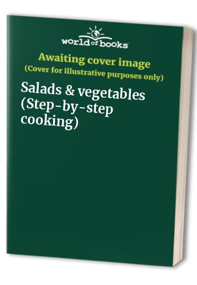 Salads & vegetables (Step-by-step cooking)