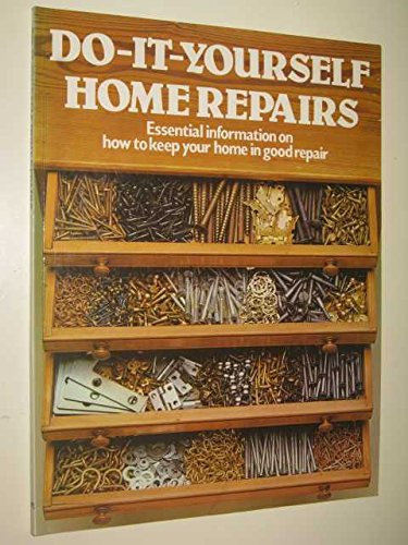 Do-It-yourself Home Repairs By Anon