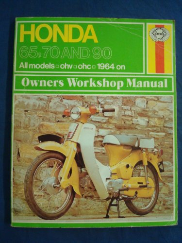 Honda 65, 70 and 90 Owner's Workshop Manual By Jeff Clew