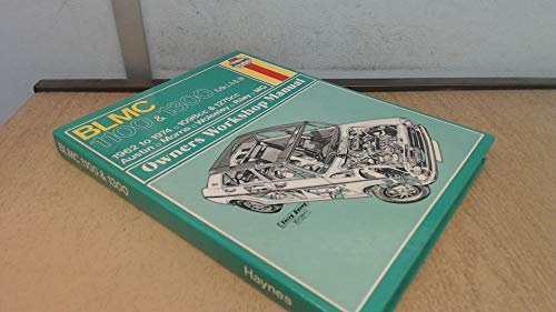 B. L. M. C. 1100 and 1300 Owner's Workshop Manual By J. H. Haynes