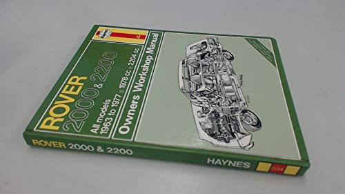 Rover 2000 and 2200 Owner's Workshop Manual By J. H. Haynes