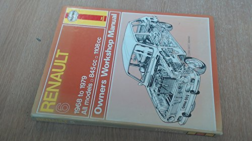 Renault 6 Owner's Workshop Manual By Tim Parker
