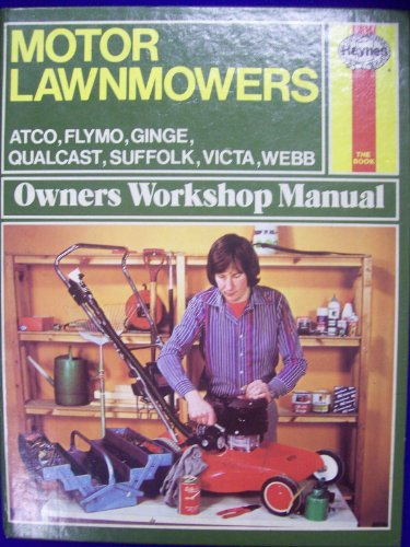 Motor Lawnmowers Owner's Workshop Manual by Maurice C. Crawley