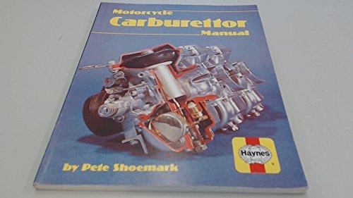 Motor Cycle Carburettor Manual By Pete Shoemark