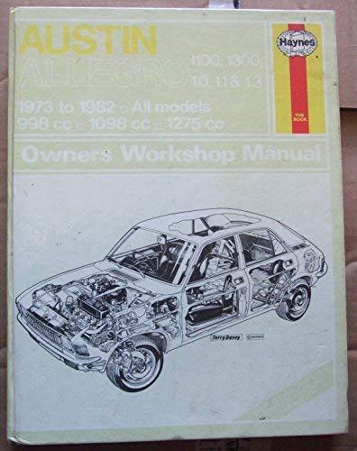 Austin Allegro 73-82 Classic Repr By Haynes Publishing