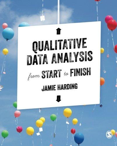 Qualitative Data Analysis from Start to Finish By Jamie Harding
