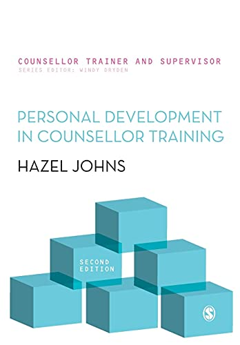 Personal Development in Counsellor Training (Counsellor Trainer & Supervisor) (Counsellor Trainer & Supervisor) By Hazel Johns