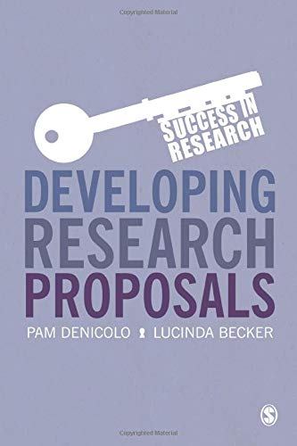 Developing Research Proposals (Success in Research) By Pam Denicolo