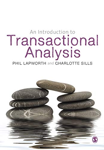 An Introduction to Transactional Analysis: Helping People Change By Phil Lapworth