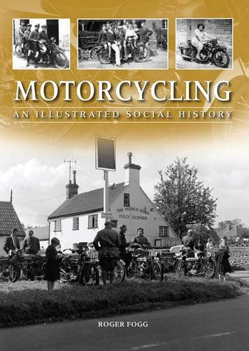 Motorcycling By Roger Fogg