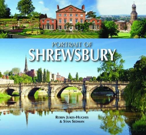 Portrait of Shrewsbury By Robin Jukes-Hughes