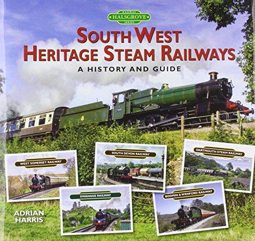 South West Heritage Steam Railways By Adrian Harris