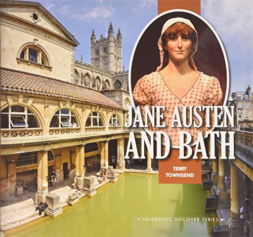 Jane Austen and Bath By Terry Townsend