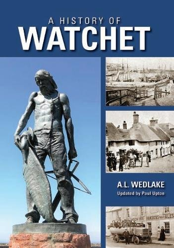 A History of Watchet By A.L. Wedlake