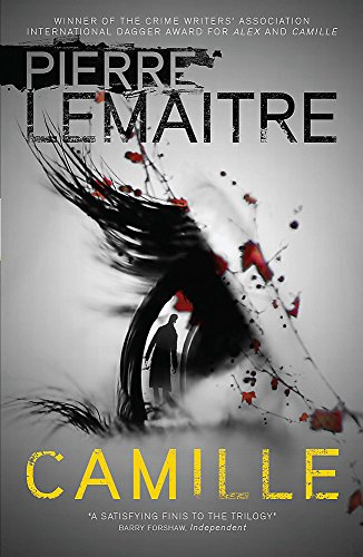 Camille-Book-Three-of-the-Brigade-Criminelle-by-Lemaitre-Pierre-085705628X
