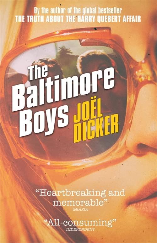 The Baltimore Boys By Joel Dicker