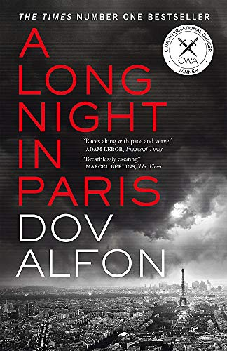 A Long Night in Paris: The must-read thriller from the new master of spy fiction By Dov Alfon