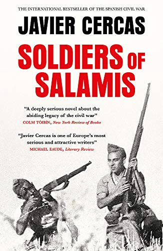 Soldiers of Salamis By Javier Cercas