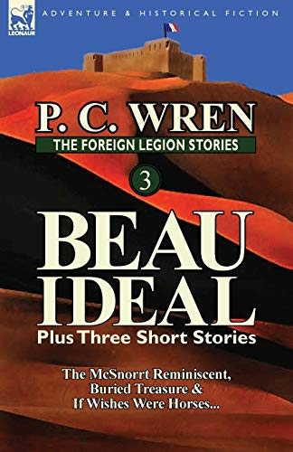 The Foreign Legion Stories 3 By P C Wren