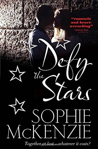 Defy the Stars By Sophie McKenzie