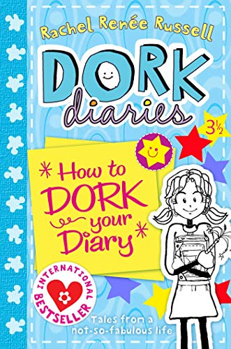 Dork Diaries 3 1/2: How to Dork Your Diary By Rachel Renee Russell