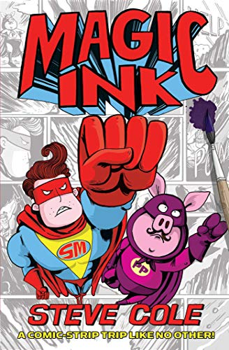 Magic Ink by Steve Cole