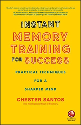 Instant Memory Training For Success By Chester Santos