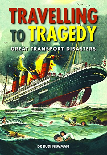 Travelling to Tragedy By Rudi Newman