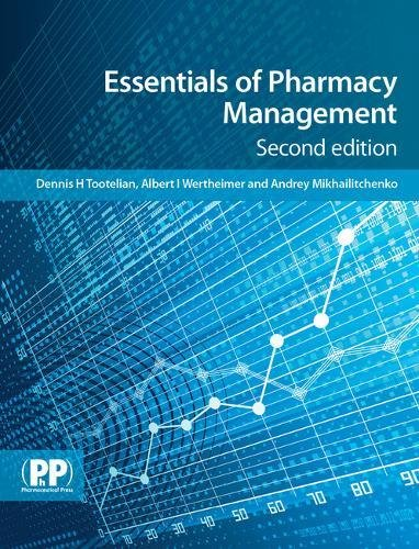 Essentials of Pharmacy Management By Dennis H. Tootelian