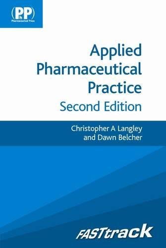 FASTtrack: Applied Pharmaceutical Practice By Christopher A. Langley
