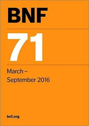 BNF 71 (British National Formulary March-September 2016) By Edited by Joint Formulary Committee