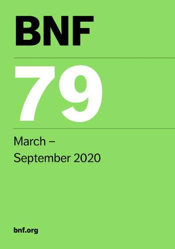 BNF 79 (British National Formulary) March 2020 By Joint Formulary Committee