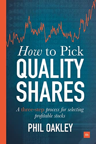 How to Pick Quality Shares By Phil Oakley