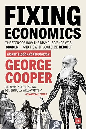 Fixing Economics By George Cooper