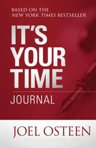 It's Your Time Journal By Joel Osteen