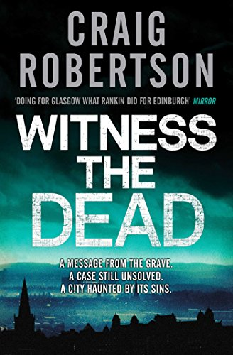 Witness the Dead by Craig Robertson
